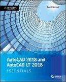 Onstott, Scott - AutoCAD 2018 and AutoCAD LT 2018 Essentials - 9781119386780 - V9781119386780