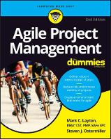 Layton, Mark C., Ostermiller, Steven J. - Agile Project Management For Dummies (For Dummies (Computer/Tech)) - 9781119405696 - V9781119405696