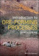 Robb, Laurence - Introduction to Ore-Forming Processes - 9781119967507 - V9781119967507
