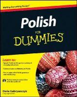 Gabryanczyk, Daria - Polish For Dummies (For Dummies (Language & Literature)) - 9781119979593 - V9781119979593