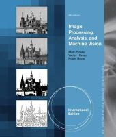 Hlavac, Vaclav; Sonka, Milan; Boyle, Roger - Image Processing, Analysis, and Machine Vision - 9781133593690 - V9781133593690