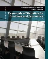 Anderson, David, Sweeney, Dennis, Williams, Thomas, Camm, Jeffrey, Cochran, James - Essentials of Statistics for Business and Economics - 9781133629658 - 9781133629658
