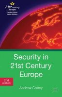 Andrew Cottey - Security in 21st Century Europe - 9781137006455 - V9781137006455