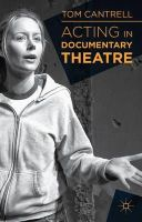 Cantrell, Tom - Acting in Documentary Theatre - 9781137019714 - V9781137019714