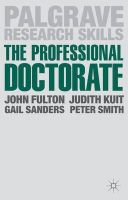 Fulton, John; Kuit, Judith; Sanders, Gail; Smith, Peter - The Professional Doctorate - 9781137024190 - V9781137024190