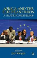 - Africa and the European Union: A Strategic Partnership - 9781137269461 - V9781137269461