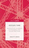 Adams, Jason M. - Occupy Time - 9781137275585 - V9781137275585