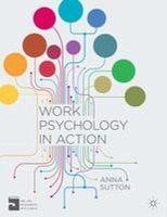 Sutton, Anna - Work Psychology in Action - 9781137302304 - V9781137302304