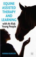 Burgon, Hannah - Equine-Assisted Therapy and Learning with At-Risk Young People: Horses as Healers - 9781137320865 - V9781137320865