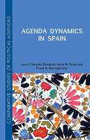 Chaqués Bonafont, Laura, Palau, Anna, Baumgartner, Frank R. - Agenda Dynamics in Spain (Comparative Studies of Political Agendas) - 9781137328786 - V9781137328786