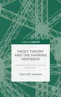 Hackett, P. - Facet Theory and the Mapping Sentence: Evolving Philosophy, Use and Application - 9781137345912 - V9781137345912