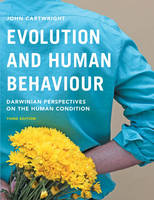 Cartwright, John - Evolution and Human Behaviour: Darwinian Perspectives on the Human Condition - 9781137348005 - V9781137348005