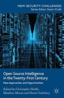 Hobbs, Christopher - Open Source Intelligence in the Twenty-First Century: New Approaches and Opportunities (New Security Challenges) - 9781137353313 - V9781137353313