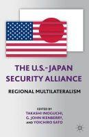 - The U.S.-Japan Security Alliance - 9781137353597 - V9781137353597
