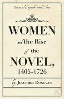 Donovan, Josephine - Women and the Rise of the Novel, 1405-1726 - 9781137354082 - V9781137354082
