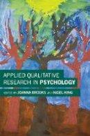 Brooks, Joanna, King, Nigel - Applied Qualitative Research in Psychology - 9781137359124 - V9781137359124