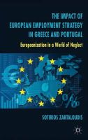 Zartaloudis, Sotirios - The Impact of European Employment Strategy in Greece and Portugal: Europeanization in a World of Neglect - 9781137361967 - V9781137361967