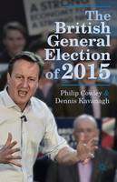 Cowley, Philip; Kavanagh, Dennis - The British General Election of 2015 - 9781137366139 - V9781137366139