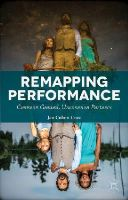 Cohen-Cruz, Jan - Remapping Performance: Common Ground, Uncommon Partners - 9781137366399 - V9781137366399