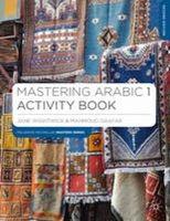 Wightwick, Jane, Gaafar, Mahmoud - Mastering Arabic 1 Activity Book (Palgrave Master Series (Languages)) - 9781137372260 - V9781137372260