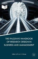 - The Palgrave Handbook of Research Design in Business and Management - 9781137379924 - V9781137379924