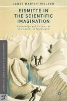 Martin-Nielsen, Janet - Eismitte in the Scientific Imagination - 9781137380791 - V9781137380791