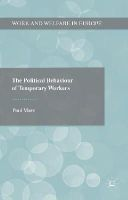 Marx, Paul - The Political Behaviour of Temporary Workers (Work and Welfare in Europe) - 9781137394866 - V9781137394866