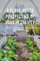 - A Place-Based Perspective of Food in Society - 9781137408365 - V9781137408365