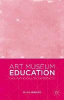 Hubard, Olga - Art Museum Education: Facilitating Gallery Experiences - 9781137412874 - V9781137412874