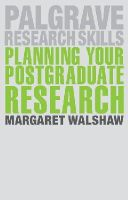 Walshaw, Margaret - Planning Your Postgraduate Research (Palgrave Research Skills) - 9781137427342 - V9781137427342