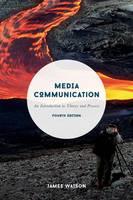 Watson, James - Media Communication - 9781137428219 - V9781137428219