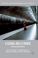 Holledge, Julie, Bollen, Jonathan, Helland, Frode, Tompkins, Joanne - A Global Doll's House: Ibsen and Distant Visions (Palgrave Studies in Performance and Technology) - 9781137438980 - V9781137438980
