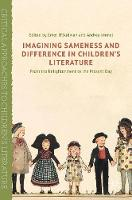 - Imagining Sameness and Difference in Children's Literature: From the Enlightenment to the Present Day (Critical Approaches to Children's Literature) - 9781137461681 - V9781137461681