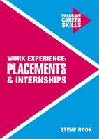 Rook, Steve - Work Experience, Placements and Internships - 9781137462015 - V9781137462015