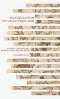 O'Connor, Thomas - Irish Voices from the Spanish Inquisition - 9781137465894 - V9781137465894