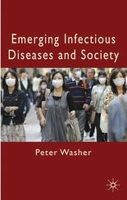 Washer, Peter - Emerging Infectious Diseases and Society - 9781137471918 - V9781137471918