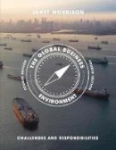Morrison, Janet - The Global Business Environment: Challenges and Responsibilities - 9781137483744 - V9781137483744