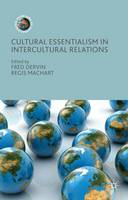 - Cultural Essentialism in Intercultural Relations (Frontiers of Globalization) - 9781137498588 - V9781137498588
