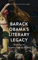 - Barack Obama's Literary Legacy: Readings of Dreams From My Father - 9781137501523 - V9781137501523