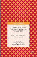 - Conceptualizing Germany's Energy Transition: Institutions, Materiality, Power, Space - 9781137505927 - V9781137505927