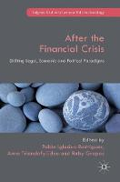 - After the Financial Crisis: Shifting Legal, Economic and Political Paradigms (Palgrave Studies in European Political Sociology) - 9781137509543 - V9781137509543