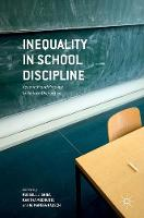 - Inequality in School Discipline: Research and Practice to Reduce Disparities - 9781137512567 - V9781137512567