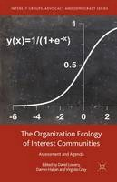- The Organization Ecology of Interest Communities: Assessment and Agenda (Interest Groups, Advocacy and Democracy Series) - 9781137514301 - V9781137514301