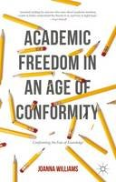 Williams, Joanna - Academic Freedom in an Age of Conformity - 9781137514776 - V9781137514776