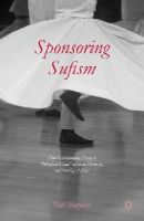 Muedini, F. - Sponsoring Sufism: How Governments Promote