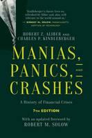 Kindleberger, Charles P., Aliber, Robert Z. - Manias, Panics, and Crashes: A History of Financial Crises, Seventh Edition - 9781137525758 - V9781137525758