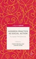 - Address Practice as Social Action - 9781137529916 - V9781137529916