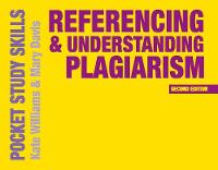 Williams, Kate, Davis, Mary - Referencing and Understanding Plagiarism (Pocket Study Skills) - 9781137530714 - V9781137530714