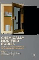 - Chemically Modified Bodies: The Use of Diverse Substances for Appearance Enhancement - 9781137535344 - V9781137535344