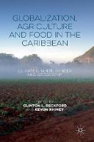 - Globalization, Agriculture and Food in the Caribbean: Climate Change, Gender and Geography - 9781137538369 - V9781137538369